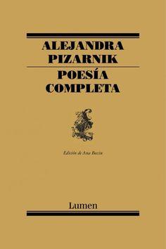 Alejandra Pizarnik, Poesía completa. ¡Mirá nuestro producto! Si te gusta podés ayudarnos pinéandolo en alguno de tus tableros :)