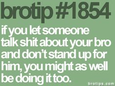 brotip 1854. You're either there for someone or your not. There is no kinda.