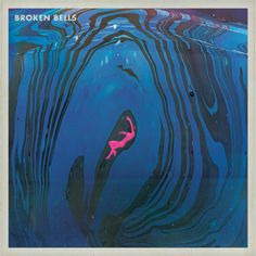 Broken Bells cover for'It's That Talk Again' single out now!