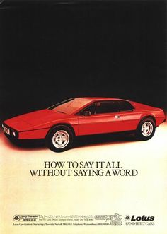 Old lotus esprit. Lotus Sports Car, Red Sports Car, Lotus Car, Lotus Esprit, New Retro Wave, Classy Cars, Car Posters, Car Advertising, Old Ads