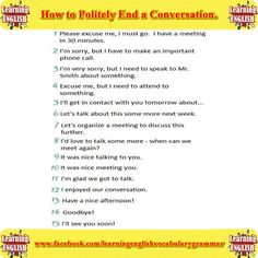 how to politely end a conversation - learning basic English Grammar Tips, English Grammar Worksheets, English Idioms, English Vocabulary Words, English Phrases, English Language Learning, Teaching English, Learn English, Everyday English