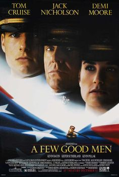 A FEW GOOD MEN - Tom Cruise, Jack Nicholson, Demi Moore, Kevin Bacon, Kevin Pollak, Kiefer Sutherland, James Marshall, J.T. Walsh, Christopher Guest, J.A. Preston, Matt Craven, Wolfgang Bodison, Xander Berkeley,