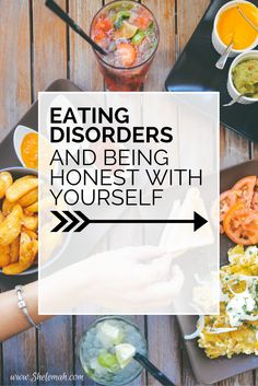 Healing an eating disorder starts with being honest with yourself.