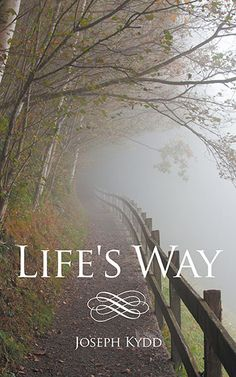 Congrats to author Joseph Kydd on his #newrelease 'Life's Way'!