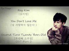 Roy Kim (로이킴) - You Don't Love Me (날 사랑하지 않는다) lyrics [Han, Rom, Eng, Indo Sub] Twenty Again OST - YouTube