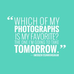 So true for me!! I'm always trying to top my own shots!!!