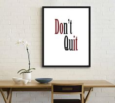 Office Poster Motivational Print Don't quit print by mixarthouse