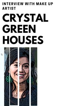 Interview with Melbourne Makeup Artist Crystal Green Houses (Owner of Precense Artistry) for The Common Creative Podcast Episode Crystal Green, Green Houses, Melbourne, Interview, Make Up, Crystals, Creative, Artist, Greenhouses