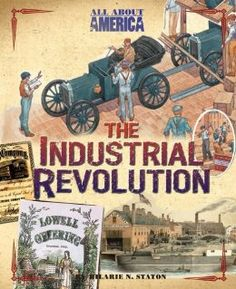 All About America: The Industrial Revolution (C2, W13)