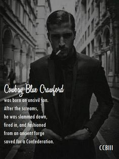 A poetic snippet from The Salvation of Cowboy Blue Crawford. Smoke, Wicked, Vape, Smoking, Witches, Acting