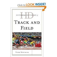Price: $71.28 - Historical Dictionary of Track and Field (Historical Dictionaries of Sports) - TO ORDER, CLICK THE PHOTO