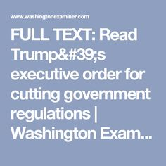 FULL TEXT: Read Trump's executive order for cutting government regulations | Washington Examiner