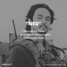 """""""Ned"""" WOD - 7 Rounds For Time: 11 Back Squats (bodyweight); 1,000 meter Row"""