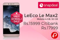 Snapdeal #UnboxDiwaliSale is offering 22% off on LeEco Le Max2 Mobile 4 GB, 32 GB just Rs.17999. RAM: 4 GB, Screen Size (in cm): 14.478 cm (5.7), Rear Camera: 21 MP, Front Camera: 8 MP, Internal Memory: 32GB. Get 20% Instant Discount Using Citi Credit & Debit Cards, Get 100% Off on Mobile Cover/Screen Guard with Select Mobile Phones. Max Discount Rs.200.  http://www.paisebachaoindia.com/leeco-le-max2-mobile-4-gb-32-gb-just-rs-15999-citibank-rs-17999-snapdeal/