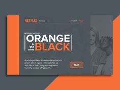 Netflix Redesign - Orange is the new Black by Paige Boyd