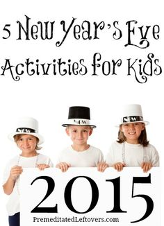 5 New Year's Eve activities for kids - Easy and fun games and activities for keeping children entertained at New Year's Eve parties and family gatherings.