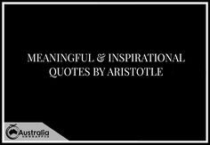 Meaningful & Inspirational Quotes by Aristotle - Australia Unwrapped Aristotle's Most Inspirational Quotes Best Inspirational Quotes, Best Quotes, Aristotle Quotes, Perfection Quotes, Historical Quotes, The More You Know, How To Stay Motivated, Famous Quotes, Favorite Quotes