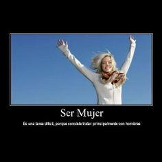 Ser Mujer...