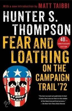Fear and Loathing on the Campaign Trail '72 - Book