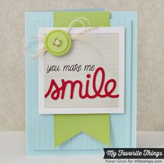 Smile stamps and TRANSFORM-ables Smile Die-namics from My Favorite Things