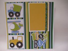 Scrapbook layout for boys!  Beep Beep Cricut Cartridge and Boys will be boys cricut cartridg.  I was thinking that this would make a good card and scrapbook page.