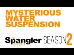 The Spangler Effect - Mysterious Water Suspension Season 02 Episode 07