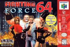 Fighting Force 64 Box Shot for Nintendo 64 Nintendo 64 Games, Nintendo N64, Super Nintendo, Arcade, Playstation, Ever After High Games, Turbografx 16, Hidden Weapons, Beat Em Up