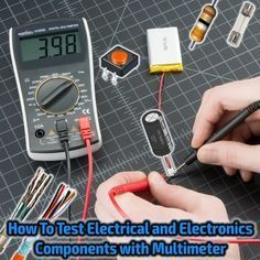 Testing Electrical & Electronics Components & Devices with Multimeter. How To Test Electrical & Electronics Components with Multimeter, How to Check Fuse. Electronics Projects, Electronics Components, Electronics Gadgets, Electronics Storage, Arduino Projects, Led Projects, Electronics Accessories, Home Electrical Wiring, Electrical Projects