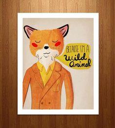 Because-im-a-wild-animal-art-print-1416522817