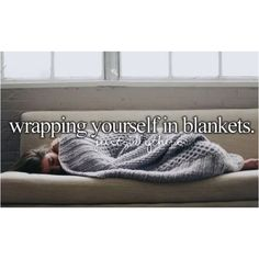 Shit I love... Cozy blankets.