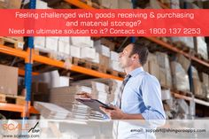 Feeling challenged with goods receiving & purchasing and material storage? Need an ultimate solution to it? Contact us: 1800 137 2253