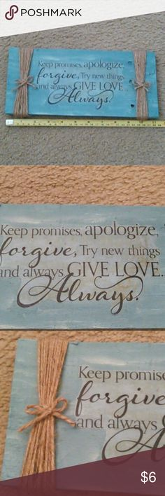 Wall decor Wall decor with a translucent saying Blue/white/brown Rough cut wood Sprayed with a clear coat **I am not a professional** Other