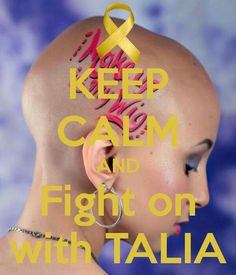 RIP and just keep swimming Talia; She really was an eye opener for cancer.