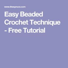 Easy Beaded Crochet Technique - Free Tutorial