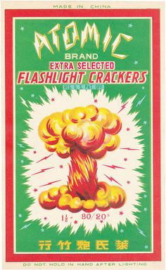 Atomic Firecracker Brick Label Class 1 by Mr Brick Label Illustration Photo, Comics Illustration, Illustrations, Vintage Labels, Vintage Ads, Vintage Posters, Vintage Designs, Chinese Fireworks, Popular Fairy Tales