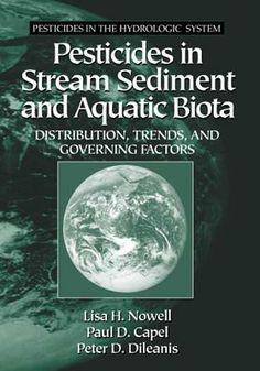 Pesticides in Stream Sediment and Aquatic Biota