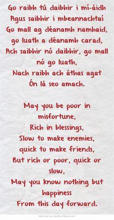 Blessing as Gaeilge (Irish Gaelic). Irish Celtic, Gaelic Irish, Scottish Gaelic Phrases, Irish Gaelic Tattoo, Go Irish, Irish Quotes, Me Quotes, Irish Sayings, Gaelic Quotes