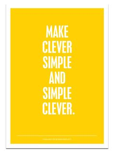 Make Clever Simple and Simple Clever on Behance