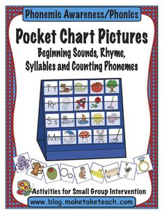 Pocket Chart Pictures for teaching beginning sounds, rhyme, counting syllables and phonemes.  Over 200 colorful pictures.  Great for small group instruction!