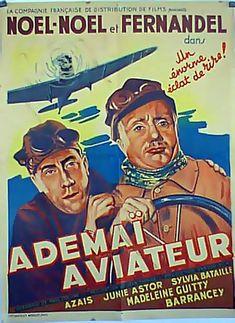 Adémaï aviateur est un film français réalisé par Jean Tarride en 1933, sorti en 1934. Adémaï est fiancé de force à la fille du fermier. Il cherche en vain à s'en débarrasser et, de guerre lasse, s'enfuit dans un avion avec son camarade Michelet qu'il croit instructeur. Pendant trois jours et trois nuits, les malheureux tournent en circuit fermé battant ainsi le record du monde.
