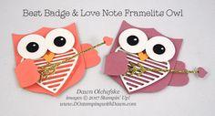 Stampin' Up! Best Badge Punch with Love Notes Framelits Owl created by Dawn Olchefske for DOstamperSTARS Thursday Challenge #DSC213 #dostamping