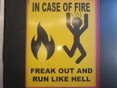 At last a safety sign that tells the truth ....