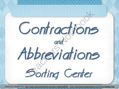 Abbreviations and Contractions Sorting Center or Memory Game from Amanda Hale on TeachersNotebook.com -  (31 pages)  - Abbreviations and Contractions Sorting Center or Memory Game