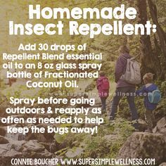#Homemade #Insect #Repellent: Add 30 drops of #RepellentBlend #essentialoil to an 8 oz glass spray bottle of #FractionatedCoconutOil. Spray before going #outdoors and reapply as often as needed to help keep the #bugs away!  #natural #allnatural #EO #essentialoils #exploring #hiking #camping #homemadebugspray #nature #mountains #ConnieBoucher #SuperSimpleWellness #health #chakra #wellness