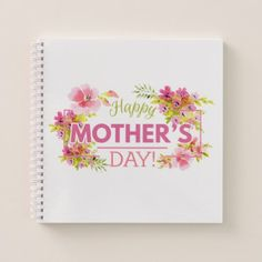 Elegant Floral Happy Mother's Day | Notebook - floral style flower flowers stylish diy personalize
