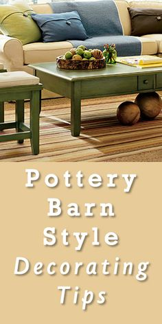 Pottery Barn Style Decorating For Less