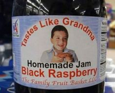 It tastes like grandma huh?..... I wonder what grandmas taste like now