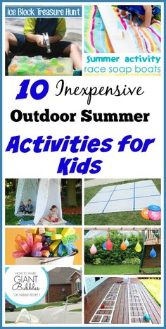 10 Inexpensive Summer Outdoor Activities for Kids | Great ideas for inexpensive outdoor activities that will keep the kids or grandkids occupied all summer long.