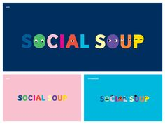 Social Soup on Behance