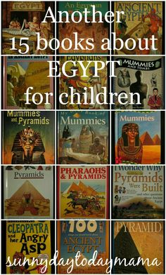 Another 15 books about Egypt for children http://sunnydaytodaymama.blogspot.co.uk/2014/03/another-15-books-about-egypt-for.html